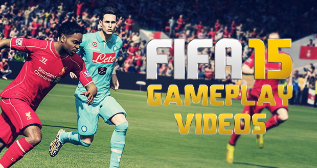 FIFA 15 Gameplay Videos *Updated
