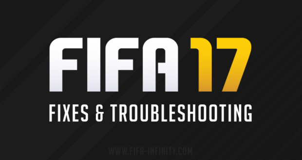 FIFA 17 Fixes & Troubleshooting Guide |